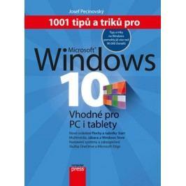 1001 tipů a triků pro Microsoft Windows 10 | Josef Pecinovský