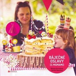 Báječné oslavy (s Mámami)    Mámami