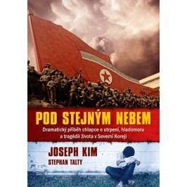 Pod stejným nebem | Stephan Talty, Joseph Kim