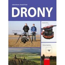 Drony | Tomáš Tichý, Jakub Karas