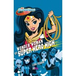 Wonder Woman na Super Hero High | Lisa Yeeová