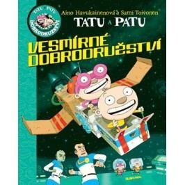 Tatu a Patu - Vesmírné dobrodružství | Aino  Havukainen, Aino  Havukainen, Sami Toivonen, Sami Toivonen