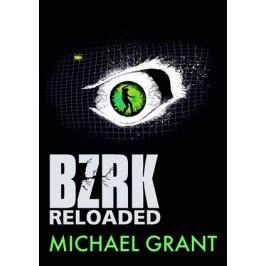 BZRK Reloaded   Michael Grant