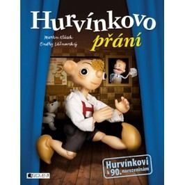 Hurvínkovo přání | Martin Klásek, Ondřej Lážnovský