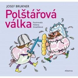 Polštářová válka | Vladimír Vimr, Helena Zmatlíková, Josef Brukner