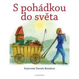 S pohádkou do světa    kolektiv, Daniela Hana Benešová
