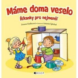 Máme doma veselo | Antonín Šplíchal, Zuzana Kadlecová