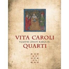 Vita Caroli Quarti | Tomáš Borovský, Rudolf Mertlík, Karel IV.