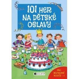 101 her na dětské oslavy | Anna Bernhard, Silvia Schmitz