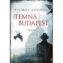 Temná Budapešť | Vilmos Kondor, Tomáš Vašut