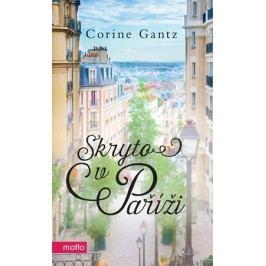 Skryto v Paříži | Corine Gantz