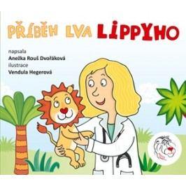 Příběh lva Lippyho | Anežka Dvořáková