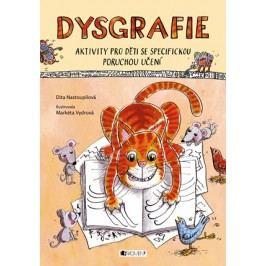 Dysgrafie | Markéta Vydrová, Dita Nastoupilová