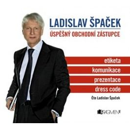 Ladislav Špaček – Úspěšný obchodní zástupce (audiokniha) | Ladislav Špaček