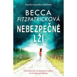 Nebezpečné lži   Becca Fitzpatricková