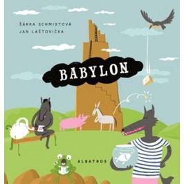 BABYlon | Jan Laštovička, Šárka Pichrtová