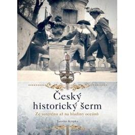 Český historický šerm | Jaroslav Krupka