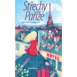 Střechy Paříže | Katherine Rundellová