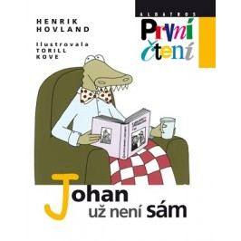 Johan už není sám | Henrik Hovland, Torill Kove