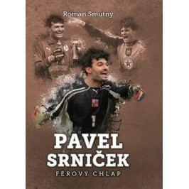 Pavel Srniček: férový chlap | Roman Smutný