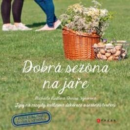 Dobrá sezóna na jaře | Michaela Riedlová, Denisa Sýkorová