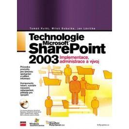 Technologie Microsoft Office SharePoint 2003 | Tomáš Kutěj, Miloš Sobotka, Jan Lávička