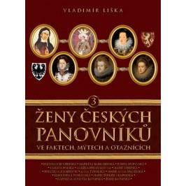 Ženy českých panovníků 3 | Vladimír Liška