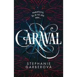 Caraval | Stephanie Garberová