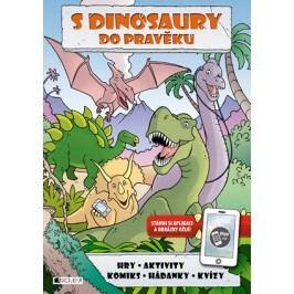 S dinosaury do pravěku |