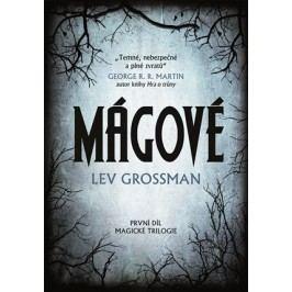 Mágové | Lev Grossman