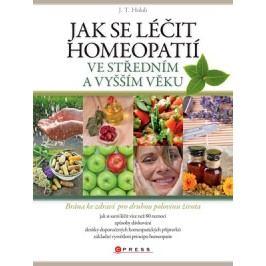 Jak se léčit homeopatií ve středním a vyšším věku | J. T. Holub