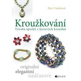 Kroužkování | Drahomíra Fejtková