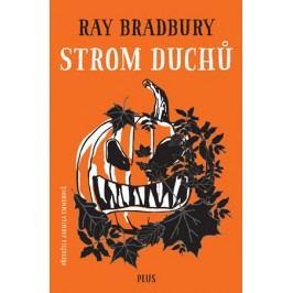 Strom duchů | Ray Bradbury