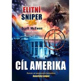 Elitní sniper: Cíl Amerika | Thomas Koloniar, Scott McEwen