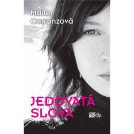 Jedovatá slova | Maite Carranzová