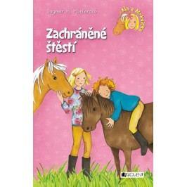 Ela a Mrkvička - Zachráněné štěstí | Dagmar HMueller