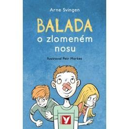 Balada o zlomeném nosu | Arne Svingen