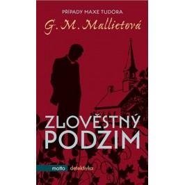 Zlověstný podzim | G.M. Mallietová