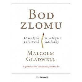 Bod zlomu | Malcolm Gladwell