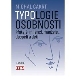 Typologie osobnosti: přátelé, milenci, manželé, dospělí a děti | Michal Čakrt