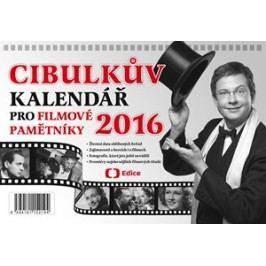 Cibulkův kalendář pro filmové pamětníky 2016 | Aleš Cibulka