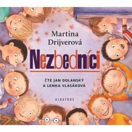 Nezbedníci (audiokniha pro děti) | Martina Drijverová, Lenka Vlasáková, Jan Dolanský