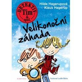 Detektiv Tim & spol. - Velikonoční záhada | Lubomír Šedivý, Klaus Hagerup, Luděk Bárta, Hilde Hagerupová