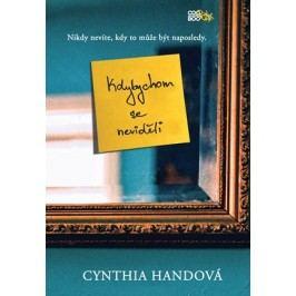 Kdybychom se neviděli | Cynthia Handová