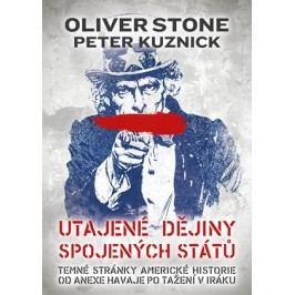 Utajené dějiny Spojených států | peter Kuznick, Oliver Stone