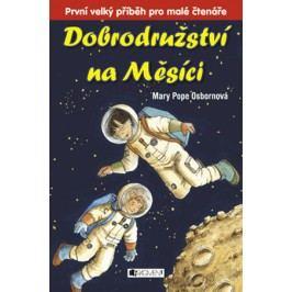 Dobrodružství na Měsíci | Mary PopeOsborne