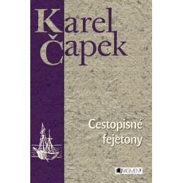 Karel Čapek – Cestopisné fejetony |
