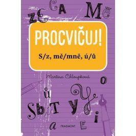 Procvičuj - S/z, mě/mně, ú/ů | Martina Chloupková