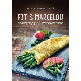 Fit s Marcelou | Marcela Hrbáčková