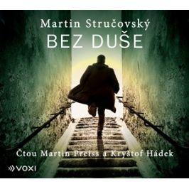 Bez duše (audiokniha) | Martin Stručovský, Martin Preiss, Kryštof Hádek